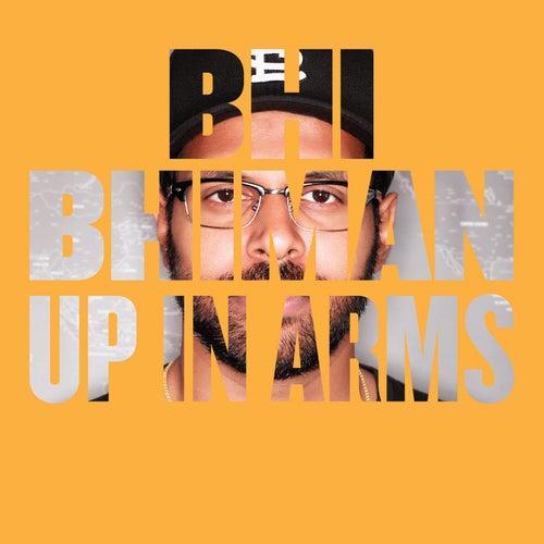 Up in Arms by Bhi Bhiman