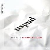 Satie: Uspud by Reinbert de Leeuw