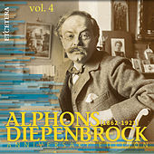Diepenbrock: Anniversary Edition, Vol. 4: Works for Soloist, Choir and Orchestra by Various Artists