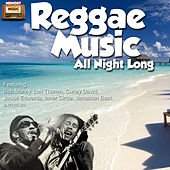 Reggae Music All Night Long by Various Artists