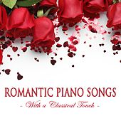 Romantic Piano Songs With A Classical Touch by Various Artists