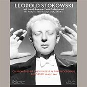 Leopold Stokowski with the All-American Youth Orchestra & The Hollywood Bowl Symphony Orchestra by Various Artists
