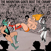 Beat the Champ by The Mountain Goats
