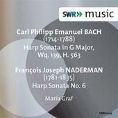 C.P.E. Bach & Naderman: Harp Sonatas by Maria Graf