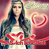 P. S. Ich liebe dich by Marry