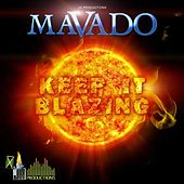 Keep It Blazing by Mavado