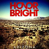 Arizona by Honor Bright