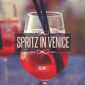Spritz in Venice, Vol. 1 by Various Artists