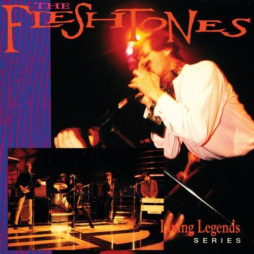 Living Legends Series by The Fleshtones