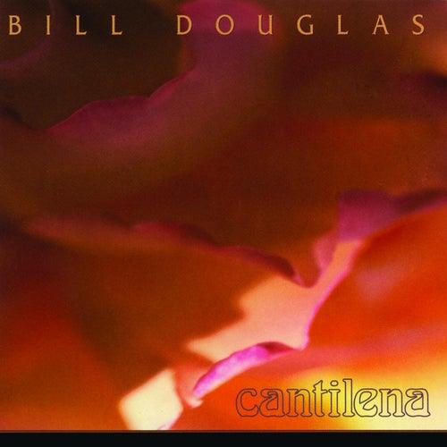Cantilena by Bill Douglas