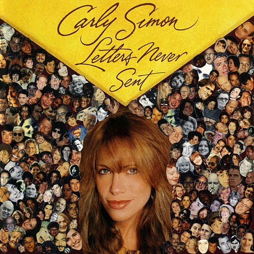 Letters Never Sent by Carly Simon