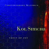 Voice Of Joy by Kol Simcha