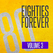 Eighties Forever (Volume 3) by Various Artists