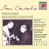 Brahms Piano Trio #2, Op. 87; Mendelssohn Piano Trio #1, Op. 49 by Pablo Casals