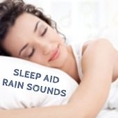 Sleep Aid Rain - Skyfall That Will Help You Fall Asleep by Various Artists