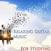 Relaxing Guitar Music for Studying by Various Artists