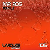 Tokaji - Single by Mr.Rog