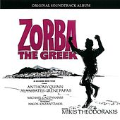 Zorba The Greek - Original Soundtrack von Mikis Theodorakis (Μίκης Θεοδωράκης)