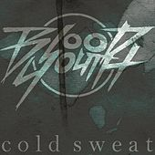 Cold Sweat by Blood Youth