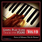 Gospel Play-Along Tracks for Piano Vol. 19 by Fruition Music Inc.