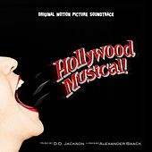 Hollywood Musical! (Original Motion Picture Soundtrack) by D.D. Jackson
