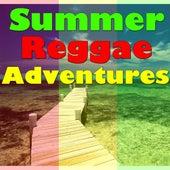 Summer Reggae Adventures, Vol.1 by Various Artists