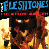 Hexbreaker! by The Fleshtones
