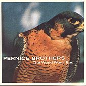 The World Won't End by Pernice Brothers