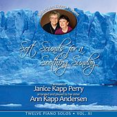 Soft Sounds for a Soothing Sunday, Vol XI by Janice Kapp Perry