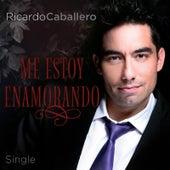 Me Estoy Enamorando by Ricardo Caballero