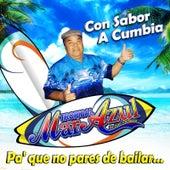 Con Sabor a Cumbia by Tropical Mar Azul De Juan Corcuera