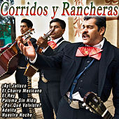 Corridos y Rancheras by Various Artists