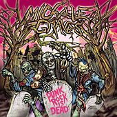 Punk Rock Is Dead by Michale Graves