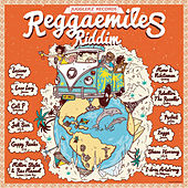 Reggaemiles Riddim Selection by Various Artists