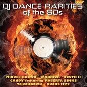 DJ Dance Rarities of the 80s by Various Artists