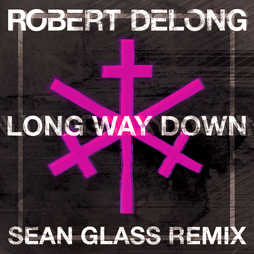 Long Way Down by Robert DeLong
