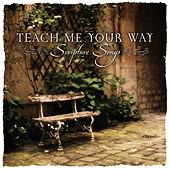 Teach Me Your Way - Scripture Songs by Discovery Singers