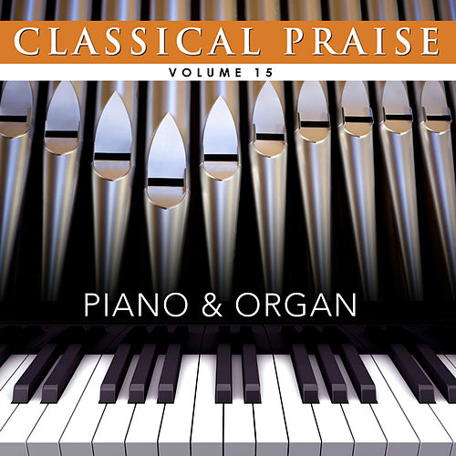 Classical Praise: Piano & Organ by Phillip Keveren