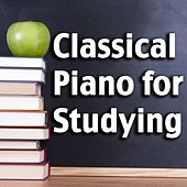 Classical Piano for Studying by Various Artists