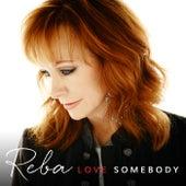 Love Somebody von Reba McEntire