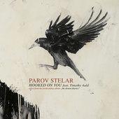Hooked On You von Parov Stelar