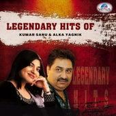 Legendary Hits of Kumar Sanu & Alka Yagnik by Various Artists