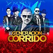 Top 20 Generacion Del Corrido by Various Artists