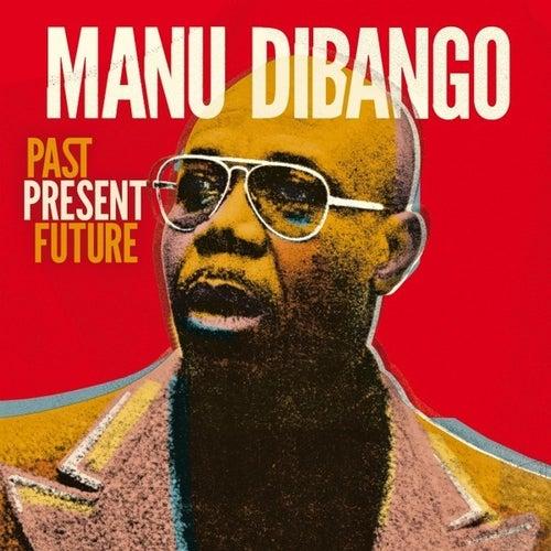 Past Present Future (English version) by Manu Dibango
