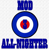 Mod Party All-Nighter, Vol. 3 von Various Artists