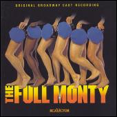 The Full Monty: Original Broadway Cast Recording by