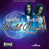 World Prayer (Remix) - Single by Anthony B