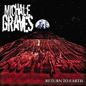 Return to Earth by Michale Graves
