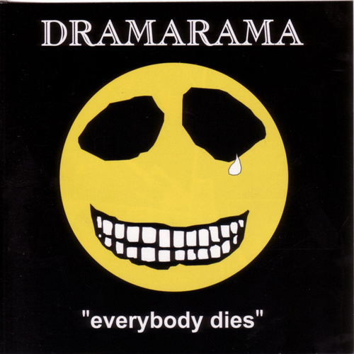 Everybody Dies by Dramarama