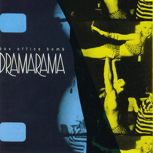 Box Office Bomb by Dramarama